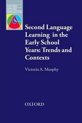 Second Language Learning in the Early School Years: Trends and Contexts