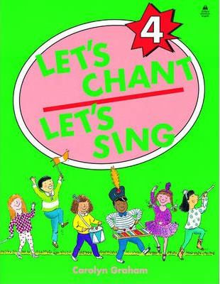 Let's Chant, Let's Sing: Student Book Level 4
