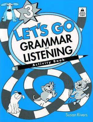 Let's Go Grammar and Listening: Grammar and Listening Pack Level 3