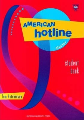 American Hotline: Student Book Starter level