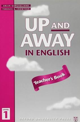 Up and Away in English: 1: Teacher's Book