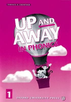 Up and Away in Phonics: 1: Phonics Book