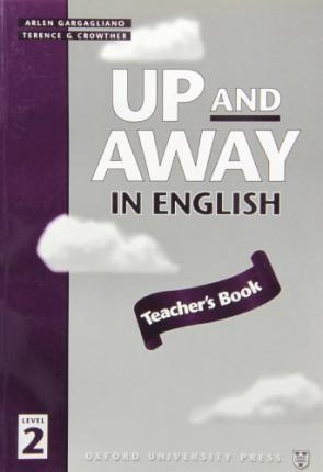 Up and Away in English: 2: Teacher's Book