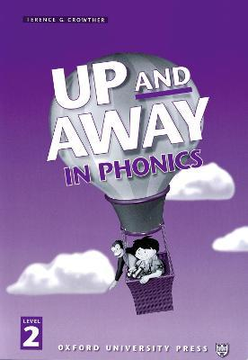Up and Away in Phonics: 2: Phonics Book