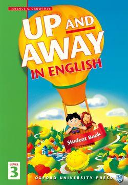 Up and Away in English: 3: Student Book