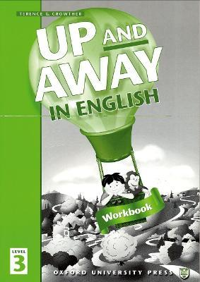 Up and Away in English: 3: Workbook