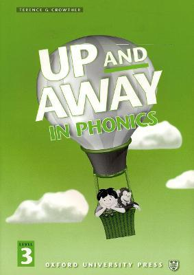 Up and Away in Phonics: 3: Phonics Book