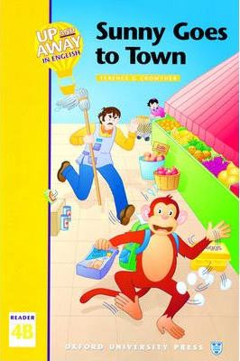 Up and Away in English: Sunny Goes to Town Level 4