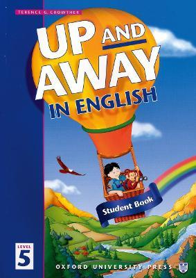 Up and Away in English: 5: Student Book