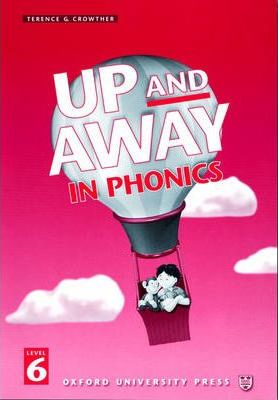 Up and Away in Phonics: 6: Phonics Book: Up and Away in Phonics: 6: Phonics Book Phonics Book Level 6