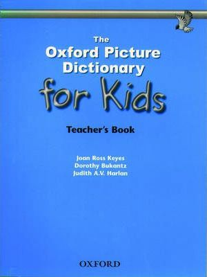 The Oxford Picture Dictionary for Kids: Teacher's Book