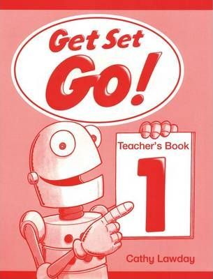 Get Set - Go!: 1: Teacher's Book