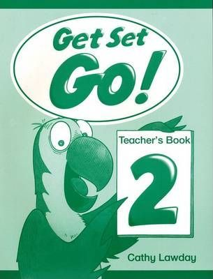 Get Set - Go!: 2: Teacher's Book