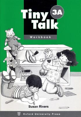 Tiny Talk: 3: Workbook A: Tiny Talk: 3: Workbook A Workbook A Level 3