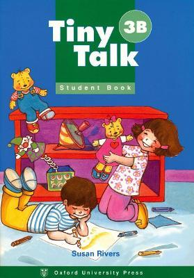 Tiny Talk: 3: Student Book B