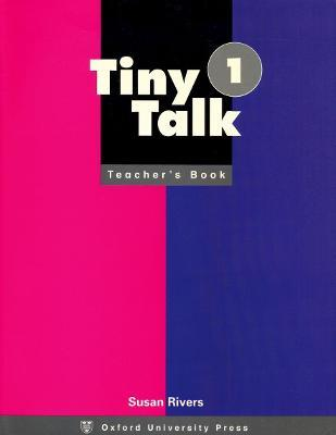 Tiny Talk: 1: Teacher's Book