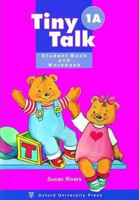 Tiny Talk: Combined Student Book and Workbook (Wordless Edition) (A) Level 1