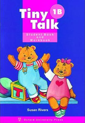 Tiny Talk: Combined Student Book and Workbook (Wordless Bdition) (B) Level 1