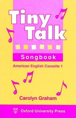 Tiny Talk Songbook: American English Cassettes