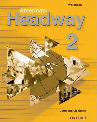 American Headway: Workbook Level 2