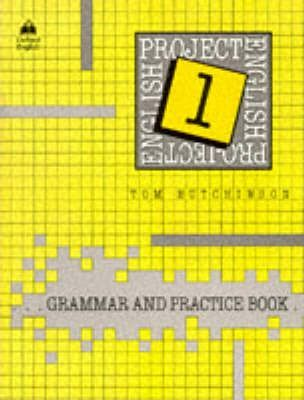 Project English: Grammar and Practice Book Bk.1