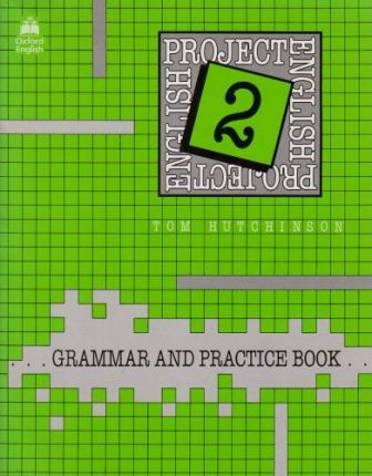 Project English: Grammar and Practice Book Bk.2