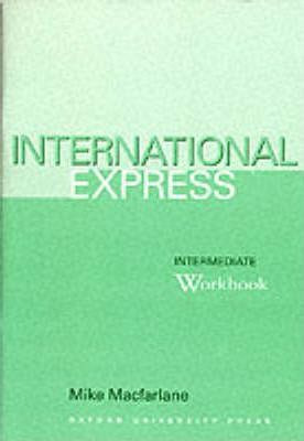 International Express: Workbook Intermediate level