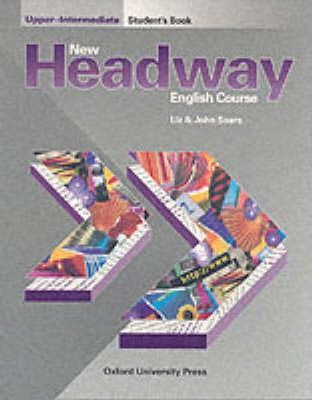 New Headway: Upper-Intermediate: Student's Book
