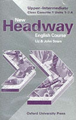 New Headway English Course: Class Cassettes Upper-intermediate level