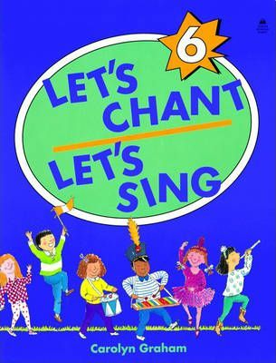 Let's Chant, Let's Sing: Student Book Level 6