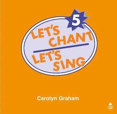 Let's Chant, Let's Sing: 5: Compact Disc