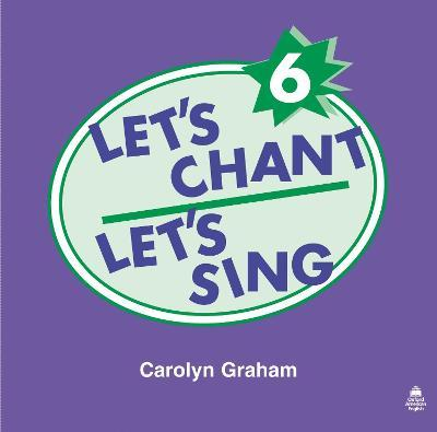 Let's Chant, Let's Sing: 6: Compact Disc