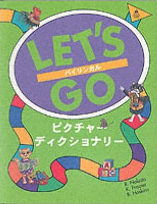 Let's Go Picture Dictionary: English-Japanese Edition