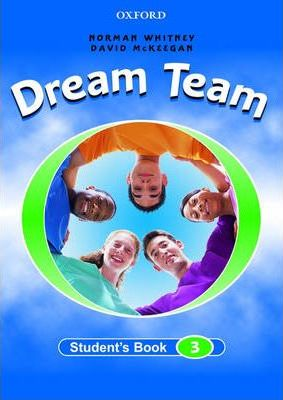 Dream Team: Student's Book Level 3