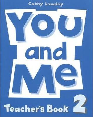You and Me: 2: Teacher's Book