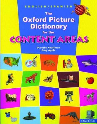 The Oxford Picture Dictionary for the Content Areas: English-Spanish Dictionary
