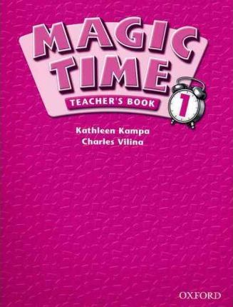 Magic Time 1: Teacher's Book