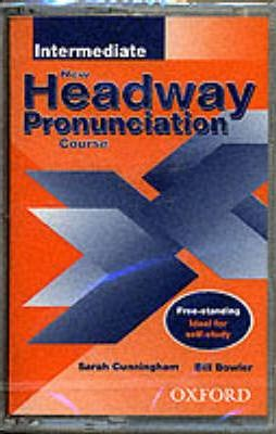 New Headway Pronunciation Course: Intermediate level