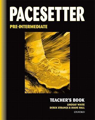 Pacesetter: Pre-Intermediate: Teacher's Book