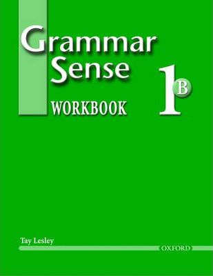 Grammar Sense 1: Workbook 1 Volume B