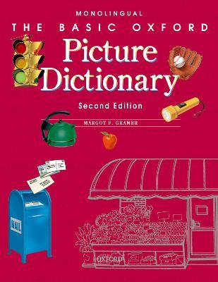 The Basic Oxford Picture Dictionary, Second Edition:: Monolingual English