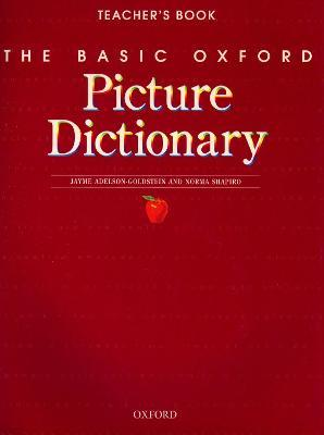 The Basic Oxford Picture Dictionary, Second Edition:: Teacher's Book