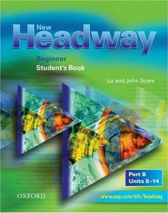New Headway: Beginner: Student's Book B