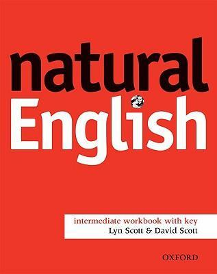 Natural English: Intermediate: Workbook with Key