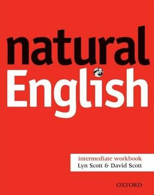 Natural English: Workbook (without Key) Intermediate level