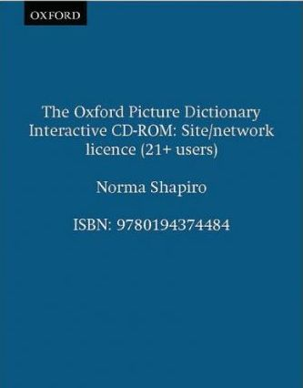 The Oxford Picture Dictionary Interactive CD-ROM: Site/Network Licence (21+ Users)
