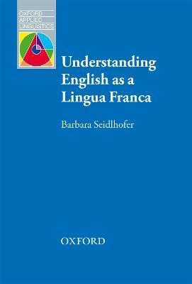 Understanding English as a Lingua Franca