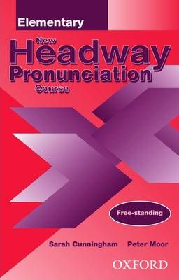 New Headway Pronunciation Course: Elementary level
