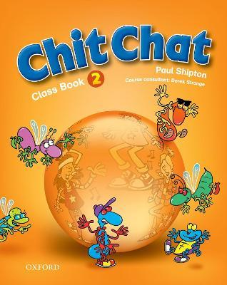 Chit Chat: 2: Class Book