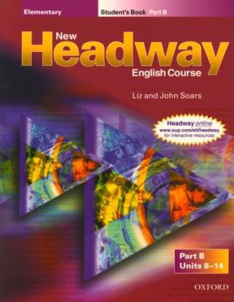 New Headway English Course: Student's Book B Elementary level